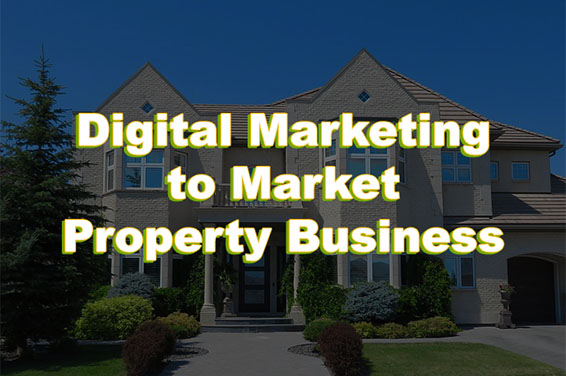 Digital Marketing for property business